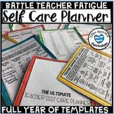 Self Care For Teachers Full Year Planner to Battle Teacher Burnout