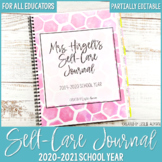 Self-Care Journal for Educators for Back to School 2020-20