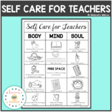 Self Care for Teachers Body Mind Soul