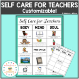 Self Care for Teachers Body Mind and Soul Customizable