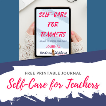 Self-Care for Teachers Journal