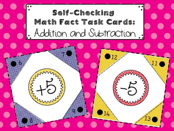Self-Checking Addition & Subtraction Math Fact Task Cards/