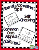 Self Checking Fluency to 5 Addition Clip-It K.OA.5