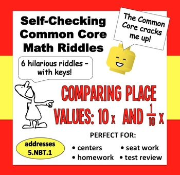 Self-Checking Math Riddles – Comparing Place Values: 10x Larger and 10x Smaller