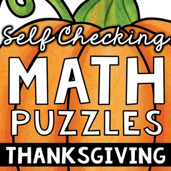 Self Checking Thanksgiving  Math Puzzles (3rd Grade)