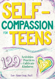 Self-Compassion for Teens