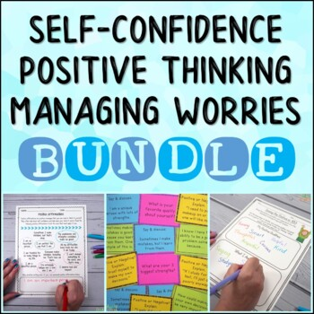 Self-Confidence, Anxiety, and Positive Thinking BUNDLE
