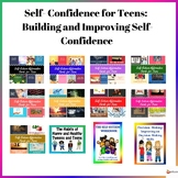 Self- Confidence For Teens: Building and Improving Self- Confidence