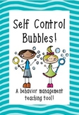 Self Control Bubbles - A behavior management teaching tool!