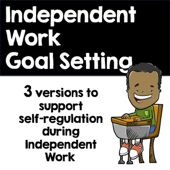 Self-Control During Independent Work - Goal Setting Activity!