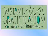 Self Control - Instant vs Delayed Gratification