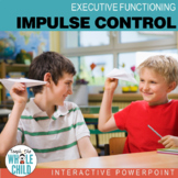 Impulse Control Interactive PowerPoint–Executive Function Series (+Task Cards!)