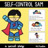 Self-Control Sam: A Social Story