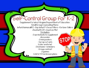 Self Control Small Group: Supplement to West Virginia Counseling Curriculum