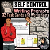 Self-Control Writing Prompts (Task Cards/Worksheets - PDF