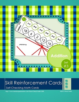 Self Correcting Math Skill Reinforcement Cards, Set #3: Addition