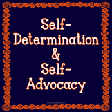 Self-Determination, Self-Advocacy, and Disability