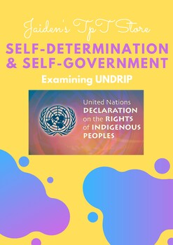 Self-Determination and Self-Government: UNDRIP