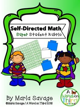 Self-Directed Student Superhero Math Rubric