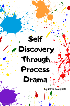 Self Discovery Through Process Drama