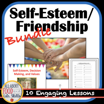 Self-Esteem- Daily Lesson Plans, Handouts and PowerPoints! FACS, FCS