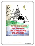 Self Esteem Education I Can Move Mountains Discussion Art Lesson Exercise