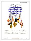 Self Esteem Education I Make my Dreams Come True Discussion Art Lesson Exercise