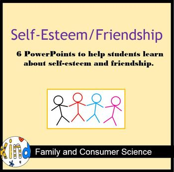 Self-Esteem/Friendship Unit PowerPoints FACS
