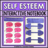 Self Esteem Activities For SEL and Counseling Interactive Notebooks