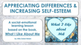 "Self-Esteem Lesson ""What I Like About Me"" w 4 videos PBIS Diversity Tolerance"