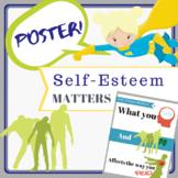 """Self Esteem Matters"" Poster"