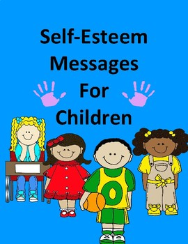 Self-Esteem Messages To Use During the Year