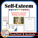 Self-Esteem, Values, Decision Making & Goals FACS, FCS