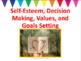 Self-Esteem, Values, Decision Making & Goals Lessons