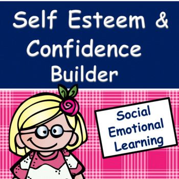 Self Esteem and Confidence Builder