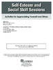 Self-Esteem and Social Skill Sessions