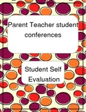 Self Evaluation for Parent Student Teacher Conferences
