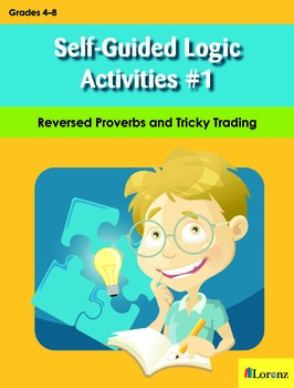 Self-Guided Logic Activities #1: Reversed Proverbs and Tri