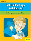 Self-Guided Logic Activities #4: Similes, Spoonerisms, and More