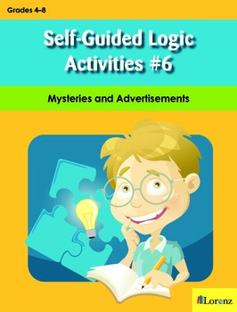 Self-Guided Logic Activities #6: Mysteries and Advertisements