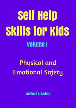 Self Help Skills for Kids Volume 1 with Workbook