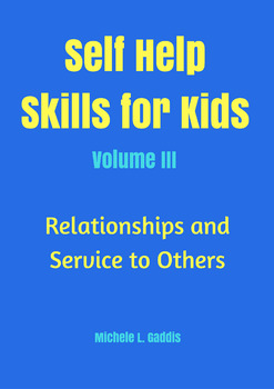 Self Help Skills for Kids, Volume 3 with workbook