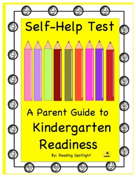 Self-Help Test: A Parent Guide to Kindergarten Readiness