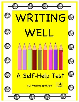 Self-Help Test: WRITING WELL