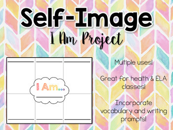 Self Esteem: I Am Project
