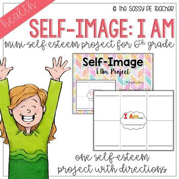 Self Image: I Am Project
