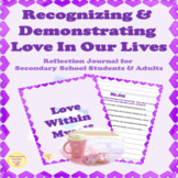 Self Love Reflection & Writing Prompts for Secondary Schoo