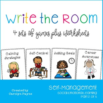 Self-Management Part 2:  Write the Room Plus Worksheets and Writing Activities