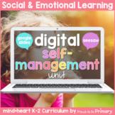 Self-Management - Social Emotional Learning - DIGITAL K-2