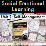 Self-Management Social Emotional Learning Unit